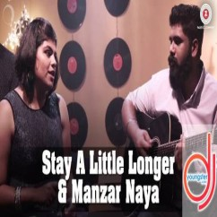 Stay a Little Longer Manzar Naya song download by Rebecca Pinto