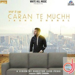 Caran Te Muchh song download by Jashh Chahal