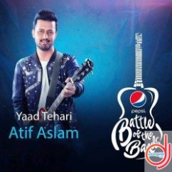 Yaad Tehari song download by Atif Aslam
