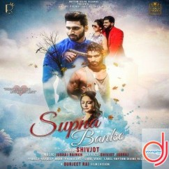 Supna Banke song download by Shivjot