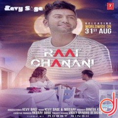 Raat Chanani song download by Kevy Sage