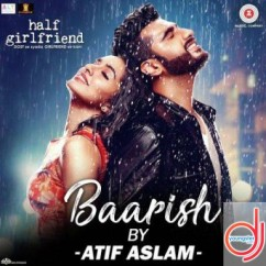 Baarish song download by Atif Aslam