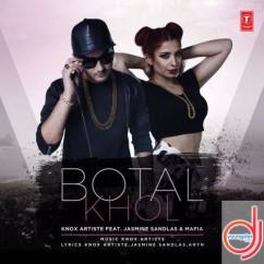 Botal Khol song download by Jasmine Sandlas
