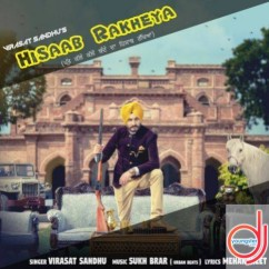Hisaab Rakheya song download by Virasat Sandhu