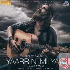 Yaarr Ni Milyaa song download by Hardy Sandhu