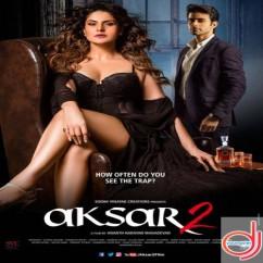 Aksar 2 song download by Arijit Singh