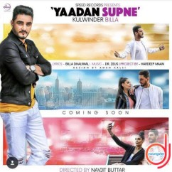 Yaadan Supne song download by Kulwinder Billa
