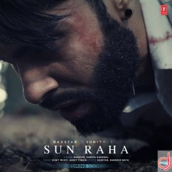 Sun Raha song download by Raxstar