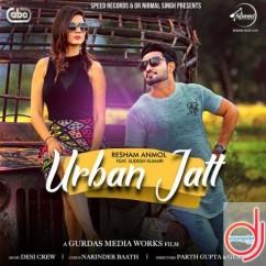 Urban Jatt song download by Resham Anmol