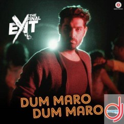 Dum Maro Dum Maro (The Final Exit) song download by Neha Kakkar