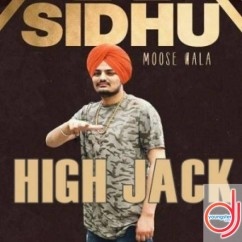 Highjack song download by Sidhu Moosewala