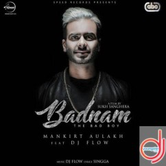 Badnam song download by Mankirt Aulakh