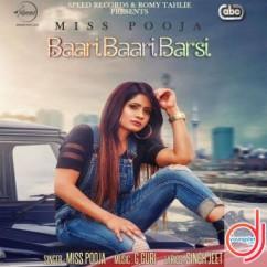 Baari Baari Barsi song download by Miss Pooja