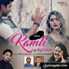 Kamli song download by Arif Lohar