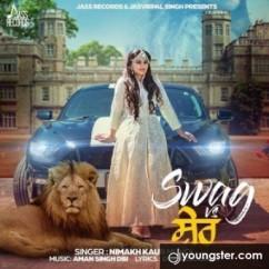 Swag Vs Sher song download by Nimakh Kaur Mundi