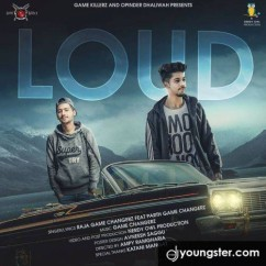 Loud Raja Game Changerz mp3