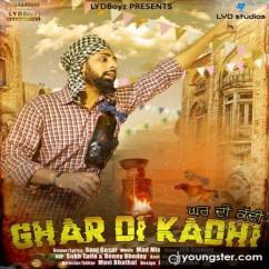 Ghar Di Kadhi song download by Sanj Gosal