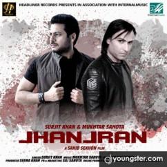 Jhanjran song download by Surjit Khan