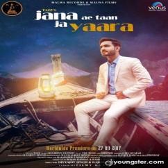 Jana Ae Ta Ja Yaara song download by Tazz