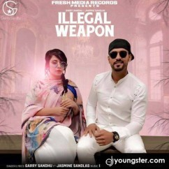 Illegal Weapon song download by Garry Sandhu
