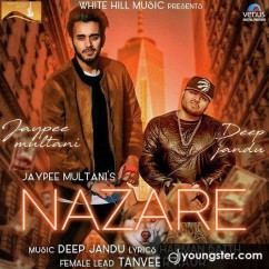 Nazare song download by Jaypee Multani
