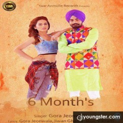 6 Months song download by Gora Jeonwala