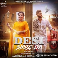 Desi Sirre Da song download by Inder Kaur