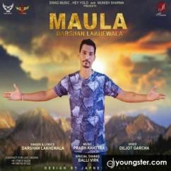 Maula song download by Darshan Lakhewala