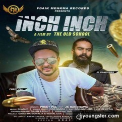 Inch Inch song download by Preet Pal