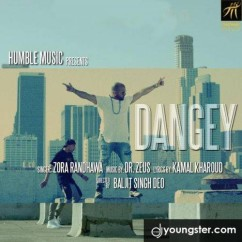 Dangey song download by Zora Randhawa