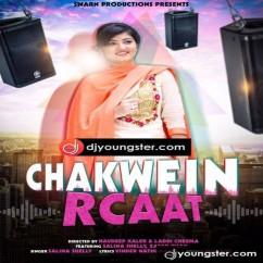 Chakwein Rcaat Salina Shelly mp3