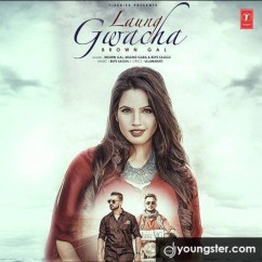 Laung Gwacha song download by Millind Gaba