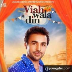 Viah Wala Din song download by Gurvinder Brar