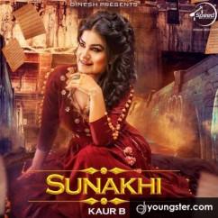 Sunakhi song download by Kaur B