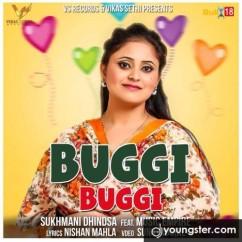 Buggi Buggi song download by Sukhmani Dhindsa