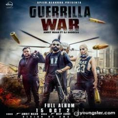 Guerrilla War song download by Amrit Maan