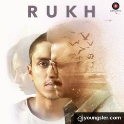 Rukh song download by Arijit Singh