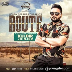 Route song download by Kulbir Jhinjer