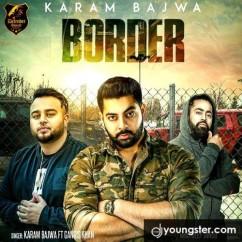 Border Karam Bajwa mp3