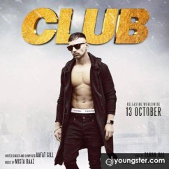 Club song download by Aafat Gill