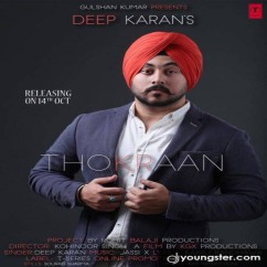 Thokraan song download by Deep Karan