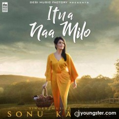 Itna Naa Milo song download by Sonu Kakkar