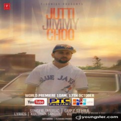 Jutti Jimmy Choo song download by Gupz Sehra