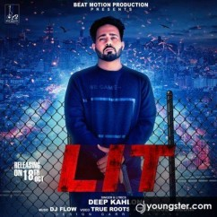 Lit song download by Deep Kahlon