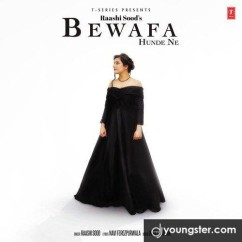 Bewafa Hunde Ne song download by Raashi Sood