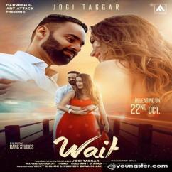 Wait song download by Jogi Taggar