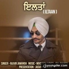 Iltaan song download by Rajvir Jawanda