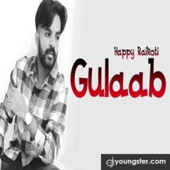 Gulaab song download by Happy Raikoti