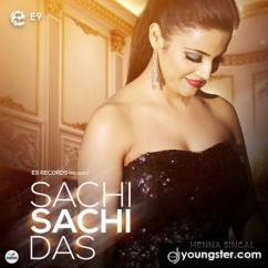 Sachi Sachi Das song download by Henna Singal