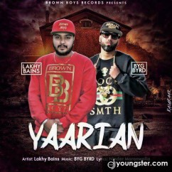 Yaarian song download by Lakhy Bains